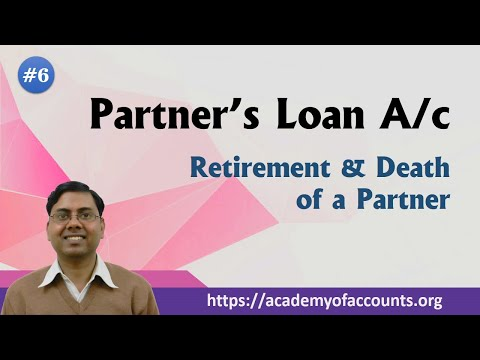 Partner's Loan A/c - Retirement / Death of Partner