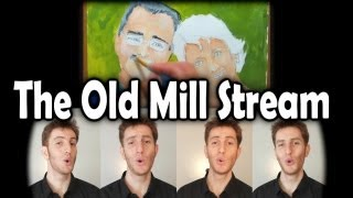 Down By The Old Mill Stream (1908) - Barbershop Quartet - Julien Neel