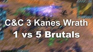C&C 3 Kanes Wrath 1 vs 5 Brutals