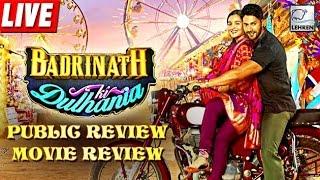 Badrinath Ki Dulhania   Movie Review   Public Review   Beyond A Movie Review