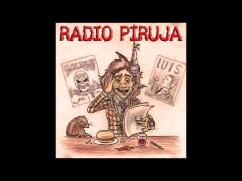 Radio Piruja - Se subio el canal