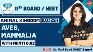 NEET Biology | Animal Kingdom L-13 | Aves, Mammalia | Class 11 & NEET 2022 | Vedantu