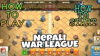 How to start/play clan war league in Nepali language - Clash Of Clans