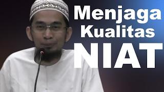 Menjaga Hati Tetap Ikhlas - Ustadz Adi Hidayat, Lc, MA