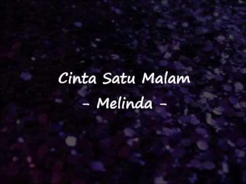 Melinda - Cinta Satu Malam ~ Lirik