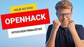 OpenHack: Venha acompanhar o Pitch Ao Vivo dos 3 finalistas do maior Hackathon Online do Brasil