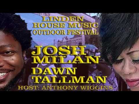 JOSH MILAN AND DAWN TALLMAN LINDEN HOUSE MUSIC FESTIVAL