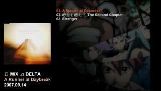 Ⅱ MIX ⊿ DELTA 2nd Single 「A Runner at Daybreak」 Catalogue Number:...
