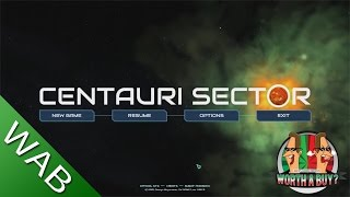 Centauri Sector Review - Worth a buy?