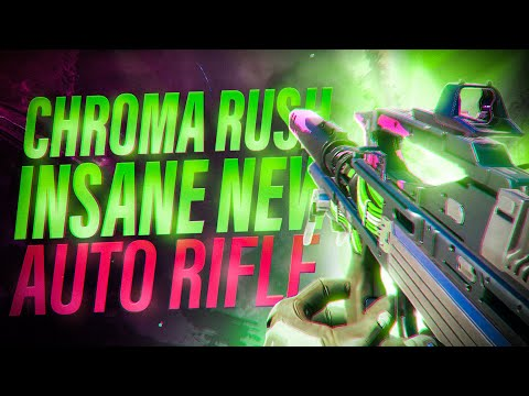 CHROMA RUSH Auto rifle and it's just INSANE ! (FAST TTK / 50 Defeats)