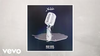 XamVolo - Old Soul (NK-OK x Blue Lab Beats Main Remix) Official Audio
