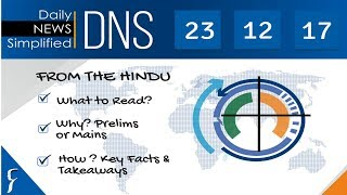 Daily News Simplified 23-12-17 (The Hindu Newspaper - Current Affairs - Analysis for UPSC/IAS Exam)