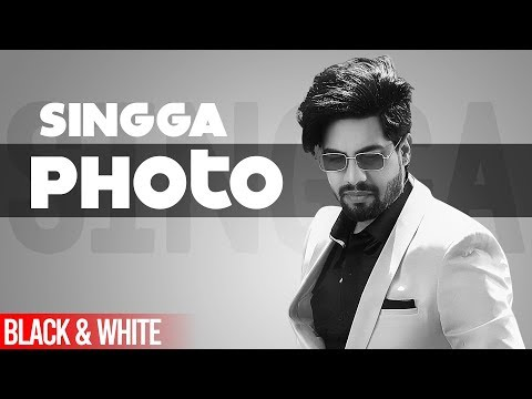 Photo Official B&w  Singga Ft Nikki Kaur  Tru Makers  Latest Punjabi Songs 2019