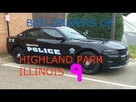 Bad Drivers of Highland Park Illinois Episode 9