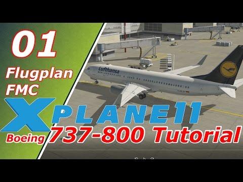 X-Plane 11 ✈️| Boeing 737-800 | Tutorial #01 | Flugplan / FMC | Deutsch German