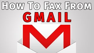 video guide how to fax from gmail in less than 5 minutes