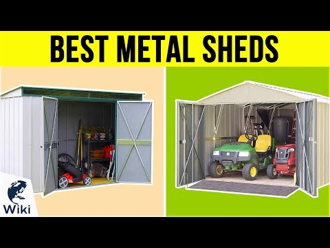 10 Best Metal Sheds 2019