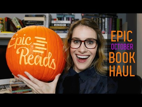 October 2017 Epic Book Haul | Devotion, Top Ten, & More! | Epic Reads