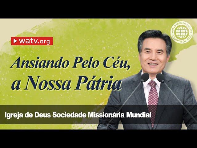 Ansiando Pelo Céu, a Nossa Pátria   Igreja de Deus, IDDSMM, Ahnsahnghong, Deus Mãe
