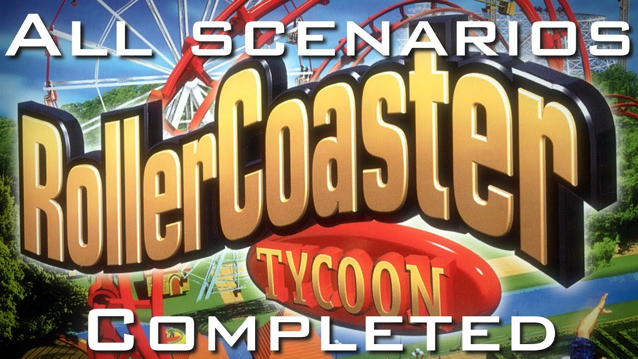 Roller Coaster Tycoon Original - All Scenarios Completed