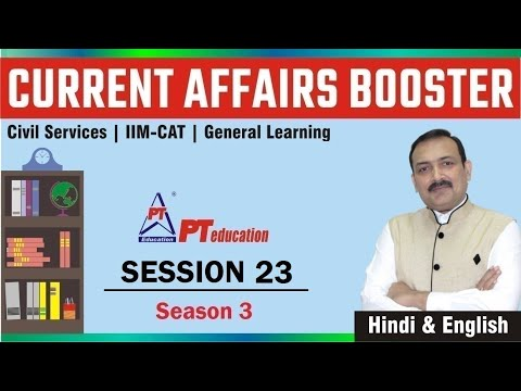 Current Affairs Booster - Session 23 - UPSC, MBA, Professional Learning, Govt. Exams - SEASON 3