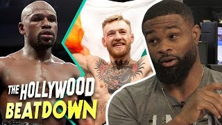 Tyron Explains Why the McGregor vs. Mayweather UFC Fight Will Happen | The Hollywood Beatdown