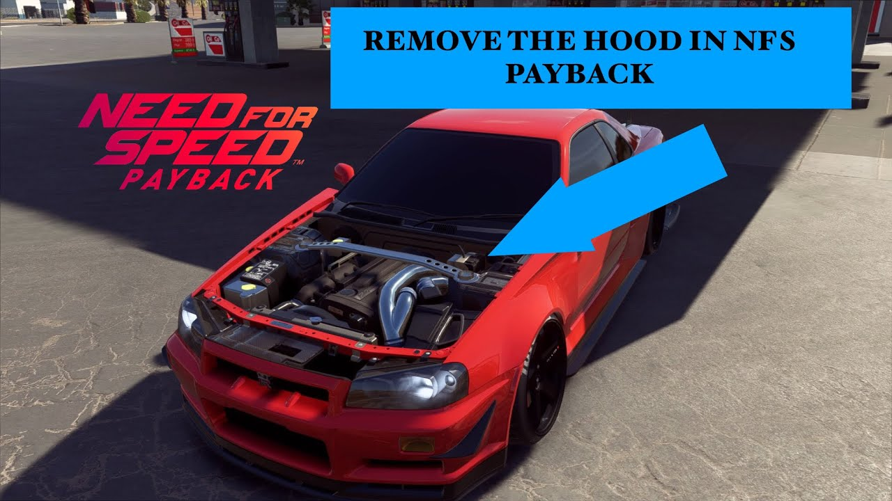 need for speed payback remove hood tutorial glitch. Black Bedroom Furniture Sets. Home Design Ideas
