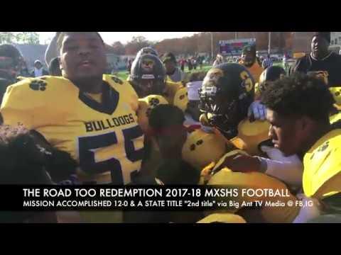 Hard Work, Opportunities, Drive & Redemption 4K : 2017-18 MXSHS Football via Big Ant TV Media