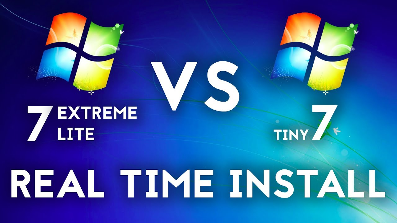 Windows 7 Extreme Lite Vs Tiny 7 | Real Time Installation on