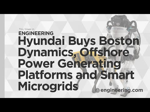 Why Hyundai Bought Boston Dynamics, Offshore Solar, Wind and Wave Energy, and Smart Microgrids