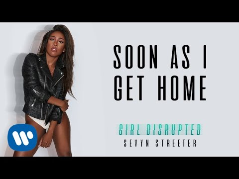 Sevyn Streeter - Soon As I Get Home [Official Audio]
