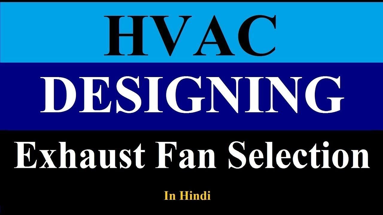 exhaust fan selection exhaust fan calculation