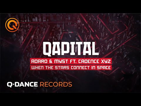 QAPITAL 2019  Adaro & MYST - When The Stars Connect In Space