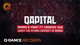 QAPITAL 2019 | Adaro & MYST - When The Stars Connect In Space