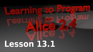 Alice Tutorial 2.4 Lesson 13.1 - World Level Methods (1 Of 2)
