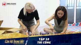 Căn hộ trong mơ 1 | tập 10: phòng khách Á Đông đương đại | thi công