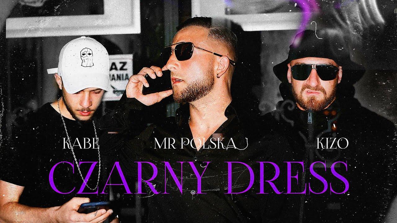 Mr Polska , Kabe , Kizo - Czarny Dress (Prod. By Abel de Jong & Boaz vd Beatz)