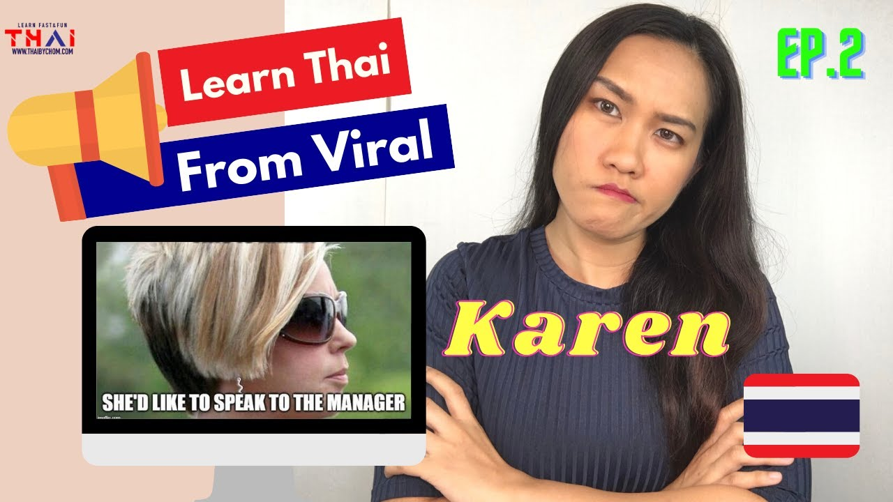 "Easy Thai Reading Exercise: Who is""KAREN""  (with Video) - Thai By Chom"