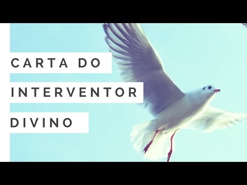 CARTA DO INTERVENTOR DIVINO - 03/10/2016