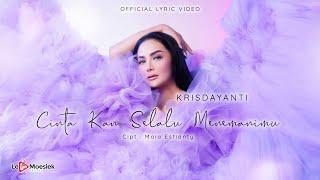 Krisdayanti - Cinta Kan Selalu Menemanimu (Official Lyric Video)