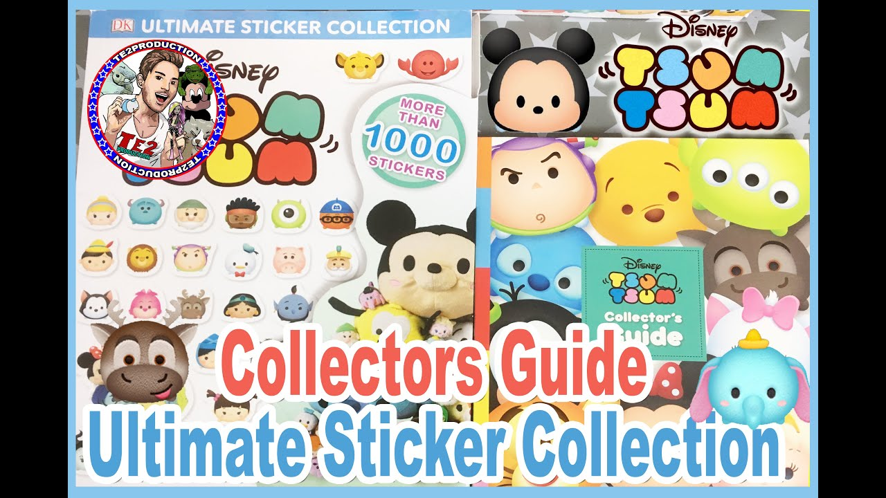 Disney Tsum Tsum Collectors Guide & Ultimate Sticker Collection