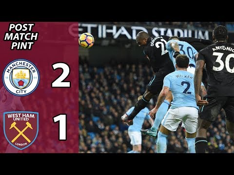 Manchester City 2 West Ham 1 | Post Match Pint