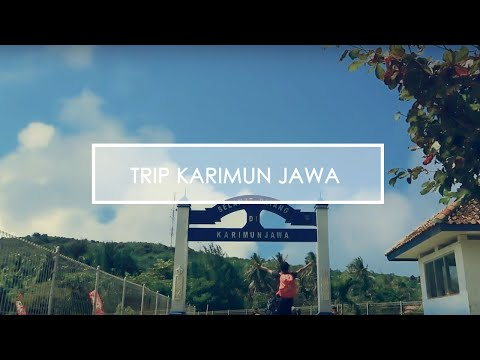 SIX DAY TRIP KARIMUN JAWA