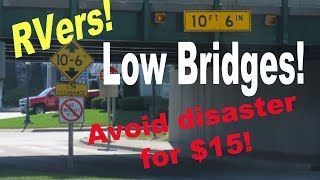 RVers: How to avoid hitting low bridges for $15
