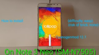 How to install CyanogenMod 12.1 on Note 3 Neo (SM-N750/SM-N7505)