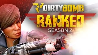 Dirty Bomb: Ranked Season 2