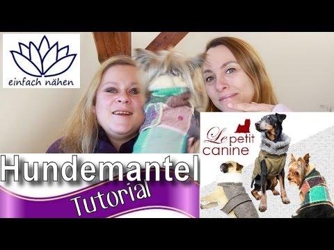 hundemantel blanket le petit canine schritt f r schritt tutorial mit einfach n hen youtube. Black Bedroom Furniture Sets. Home Design Ideas