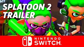 Splatoon 2 Announcement Trailer - Nintendo Switch Presentation 2017