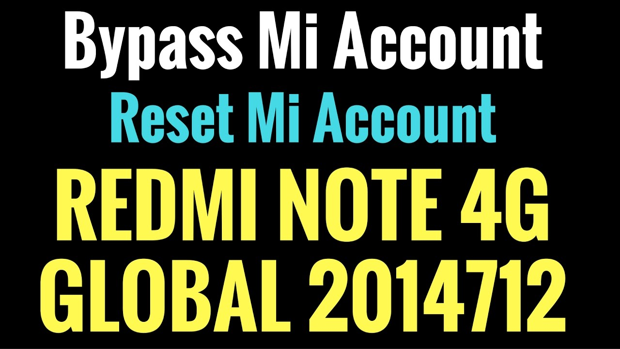 How to Flash or Bypass Account REDMI NOTE 4G GLOBAL 2014712 by GsmHelpFul  by GSM Helpful