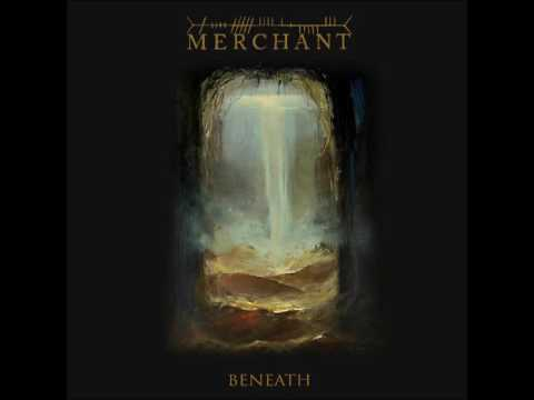 Merchant - Beneath (Full EP - 2017)